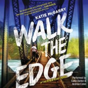 Walk the Edge: Thunder Road, #2 | Katie McGarry