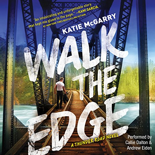 Thunder Road 02 - Walk The Edge - Katie McGarry
