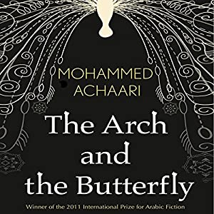 The Arch and the Butterfly Audiobook