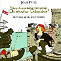 Where Do You Think You're Going, Christopher Columbus? Audiobook by Jean Fritz