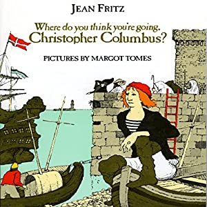 Where Do You Think You're Going, Christopher Columbus? Audiobook