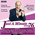Just a Minute: Series 76: The BBC Radio 4 Comedy Panel Game Radio/TV Program by  BBC Radio Comedy Narrated by Nicholas Parsons, Paul Merton