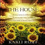 The House ~ Karli Rush