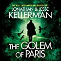 The Golem of Paris Audiobook by Jonathan Kellerman, Jesse Kellerman Narrated by John Rubenstein