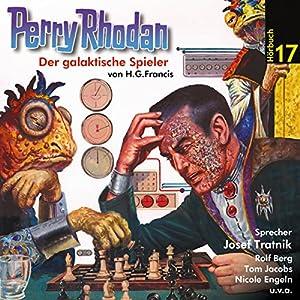 Der galaktische Spieler (Perry Rhodan Hörspiel 17) Hörspiel