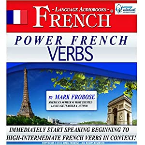 Power French Verbs I (English and French Edition) Audiobook