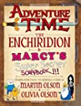 Adventure Time - The Enchiridion & Ma...