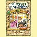 Tumtum and Nutmeg Audiobook by Emily Bearn Narrated by Bill Wallis