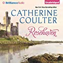 Rosehaven: Song Series, Book 5 Audiobook by Catherine Coulter Narrated by Anne Flosnik
