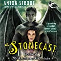 Stonecast (       UNABRIDGED) by Anton Strout Narrated by Linda Borg