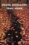 Ozark Highlands Trail Guide