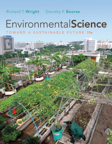 Environmental Science: Toward a Sustainable Future (11th...