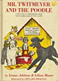 img - for Mr. Twitmeyer and the Poodle book / textbook / text book