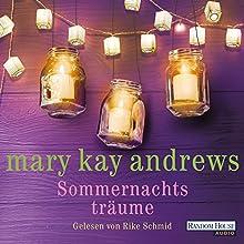 Sommernachtsträume Hörbuch von Mary Kay Andrews Gesprochen von: Rike Schmid