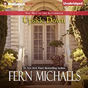 Upside Down: The Men of the Sisterhood, Book 1 | Fern Michaels