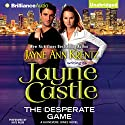 The Desperate Game: A Guinevere Jones Novel, Book 1 Audiobook by Jayne Castle Narrated by Kate Rudd