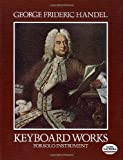 img - for Keyboard Works for Solo Instrument (Dover Music for Piano) book / textbook / text book