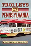 Trolleys of Pennsylvania (America Through Time)