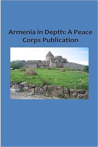 Armenia in Depth: A Peace Corps Publication