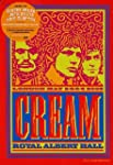 Cream - Live At The Royal Albert Hall...