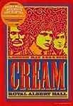 Cream - Live At The Royal Albert Hall...