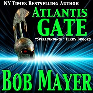 Atlantis Gate | [Bob Mayer, Robert Doherty]