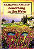 Something In The Water (0002324938) by Macleod, Charlotte