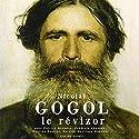 Le révizor Performance Auteur(s) : Nicolas Gogol Narrateur(s) : Patrick Martinez-Bournat, Pauline Paolini, Frédéric Chevaux, Patrick Blandin