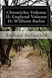 img - for Chronicles Volume II: England Volume II: William Rufus book / textbook / text book