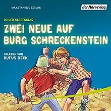 Zwei Neue auf Burg Schreckenstein (Burg Schreckenstein 6) Hörbuch von Oliver Hassencamp Gesprochen von: Rufus Beck
