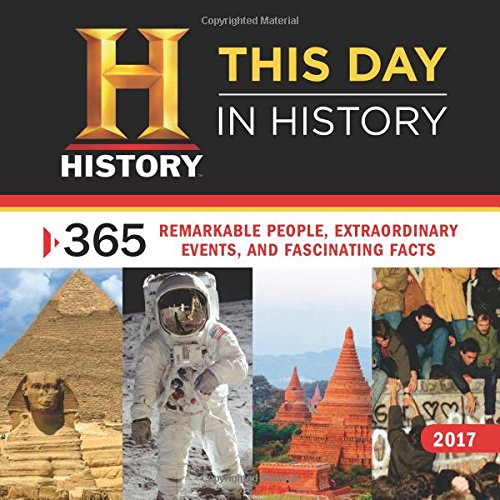 2017-history-channel-this-day-in-history-wall-calendar-365-remarkable-people-extraordinary-events-an