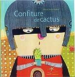 """Afficher """"Confiture de cactus"""""""