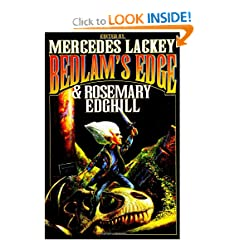 Bedlam's Edge (Bedlam's Bard) by Mercedes Lackey and Rosemary Edghill