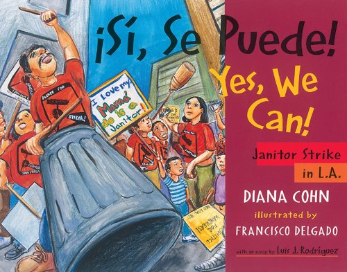 ¡Si, Se Puede! / Yes, We Can!: Janitor Strike in L.A. (English and Spanish Edition)