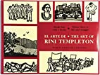 The Art of Rini Templeton: Where There is…