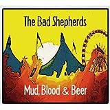 Mud, Blood & Beer