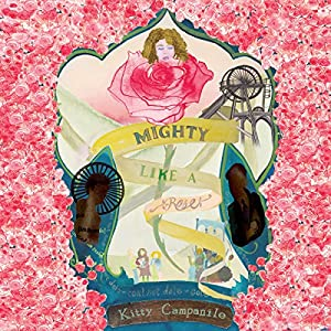 Mighty Like a Rose Audiobook