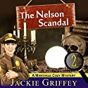 The Nelson Scandal (A Maryvale Cozy Mystery, Book 2) Audiobook by Jackie Griffey Narrated by Erin Novotny
