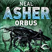 Orbus: The Spatterjay Series: Book 3 | Neal Asher