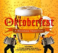Oktoberfest - A Bavarian Tradition by Innovative Media