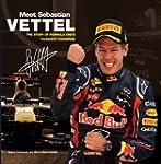 Meet Sebastian Vettel: The Story of F...