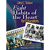 Eight Habits of the Heart for Educators: Building Strong School Communities Through Timeless Values