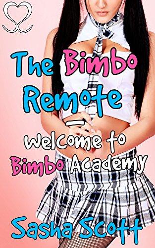 the-bimbo-remote-welcome-to-bimbo-academy-making-a-bimbo-academy-book-4