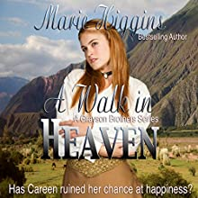 A Walk in Heaven: The Grayson Brothers, Book 1 (       UNABRIDGED) by Marie Higgins Narrated by Leonor A. Woodworth