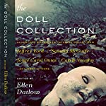 The Doll Collection | Ellen Datlow - editor