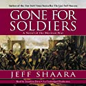 Gone for Soldiers Audiobook by Jeff Shaara Narrated by Jonathan Davis