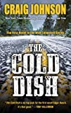 img - for By Craig Johnson The Cold Dish (Thorndike Large Print Crime Scene) (Lrg) [Hardcover] book / textbook / text book