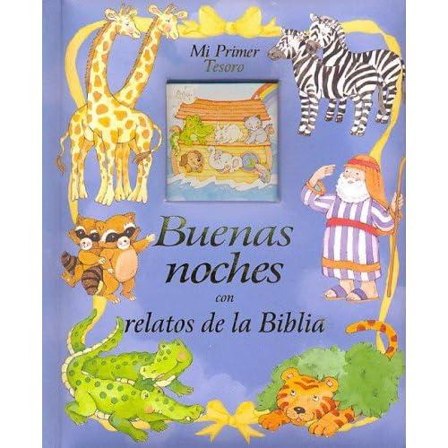 Buenas Noches Con Relatos De La Biblia (Spanish Edition)