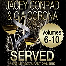 Served: Facile Restaurant Omnibus Volume Two Audiobook by Jacey Conrad, Gia Corona Narrated by Amanda Ronconi