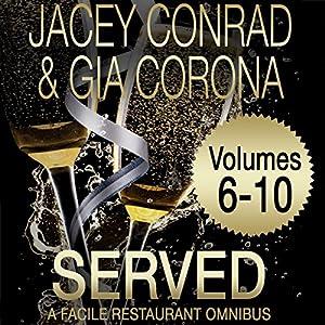Served: Facile Restaurant Omnibus Volume Two Audiobook